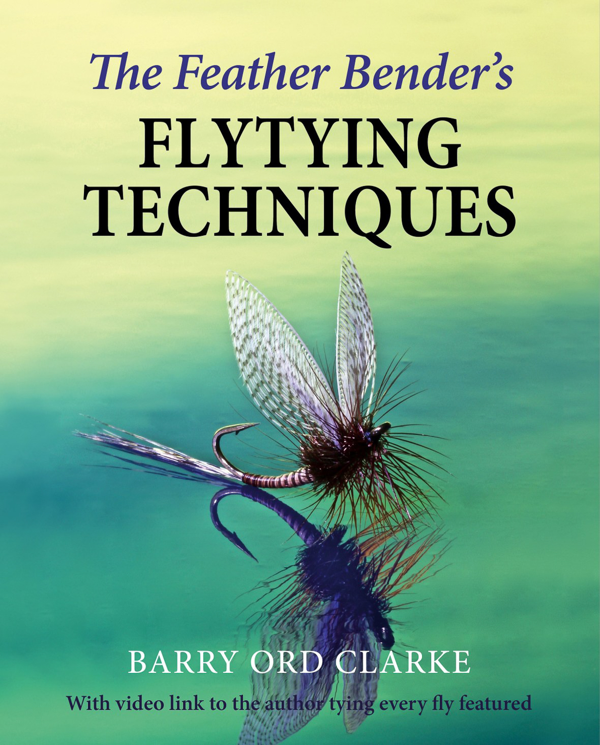 Feather-Benders-Flytying-Techniques